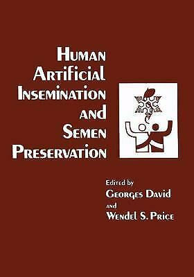 Human Artificial Insemination and Semen Preservation by David, Georges