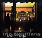 TRIO NEUKLANG : LOST IN TANGO / CD