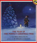 The Year of the Perfect Christmas Tree: An Appalachian Story by Gloria Houston Houston (Hardback, 1996)