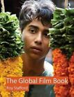 The Global Film Book by Roy Stafford (Paperback, 2014)