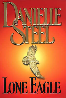 """AS NEW"" Lone Eagle, Steel, Danielle, Book"