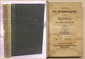 Aster-Schilderung-der-Kriegsereignisse-in-amp-vor-Dresden-1844-Geschichte-sf