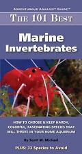 The 101 Best Marine Invertebrates: How to Choose & Keep Hardy, Brillia-ExLibrary