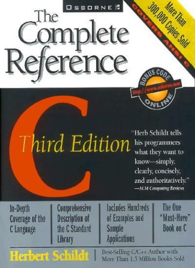 C: The Complete Reference (Complete Reference Series) By Herbert Schildt