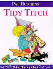 Tidy Titch by Pat Hutchins (Paperback, 1997)