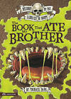 The Book That Ate My Brother by Michael Dahl (Hardback, 2010)