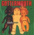 Friendly People by Guttermouth (CD, Oct-1996, Nitro)