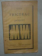 Règle de jeu - Trictrac et Jacquet - Van Tenac Jans Jaquet Jokey - Jeu de Damier