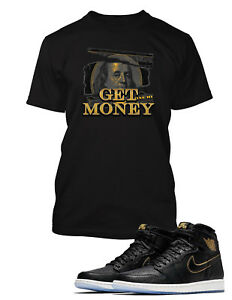 439b18c4c Graphic Get Money T shirt To match Retro Air Jordan 1 High Shoe ...