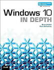 Windows 10 in Depth: Includes Video and Content Update Program by Paul McFedries, Brian Knittel (Paperback, 2015)