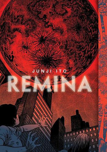 NEW Remina By Junji Ito Hardcover Free Shipping