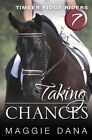 Taking Chances by Maggie Dana (Paperback / softback, 2013)