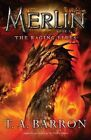 The Raging Fires by T A Barron (Paperback / softback, 2011)