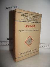 LIBRO Opera Omnia Alfredo Oriani GRAMIGNE 1^ed.1927 Prefazione Balbino Giuliano