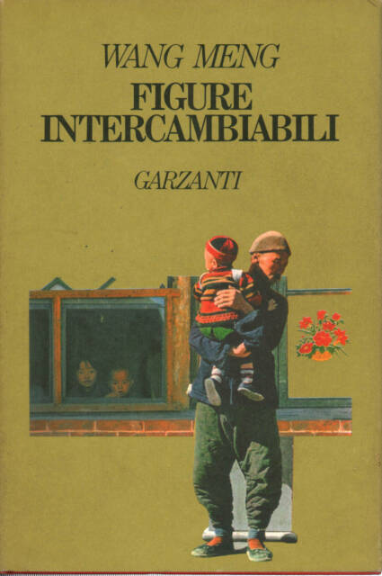 Figure intercambiabili - Wang Meng (Garzanti)