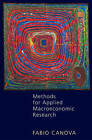 Methods for Applied Macroeconomic Research by Fabio Canova (Hardback, 2007)