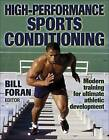 High-performance Sports Conditioning by Bill Foran (Paperback, 2000)
