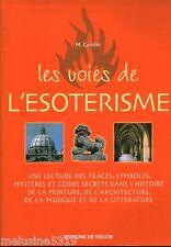 """Livre Esotérisme """" Les Voies de l'Esotérisme - M. Centini  """"  ( No 1313 ) Book"""