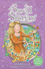 Spell Sisters: Isabella the Butterfly Sister by Amber Castle (Paperback, 2012)