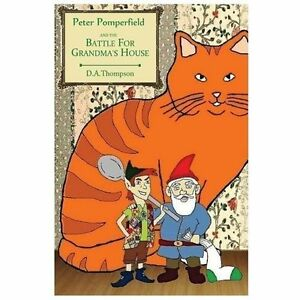 Peter Pomperfield and the Battle for Grandmas House