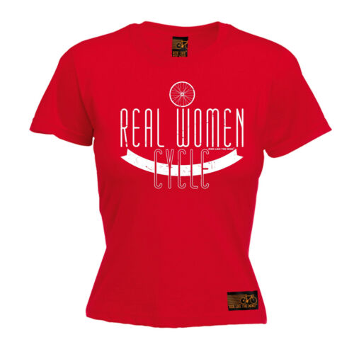 Real Women Cycle WOMENS T-SHIRT Cycling Cyclist Jersey Funny birthday gift