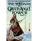 The To Green Angel Tower by Tad Williams (Paperback, 1998)