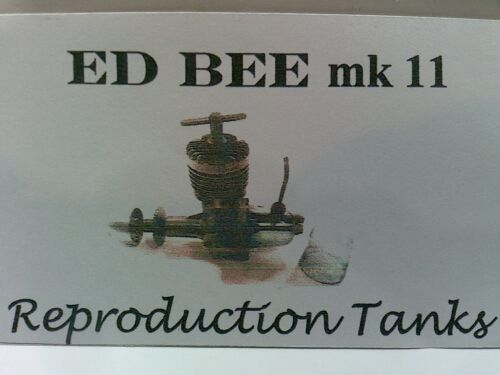 MODEL AIRCRAFT ENGINES repro Tanks ED Bee Mk II