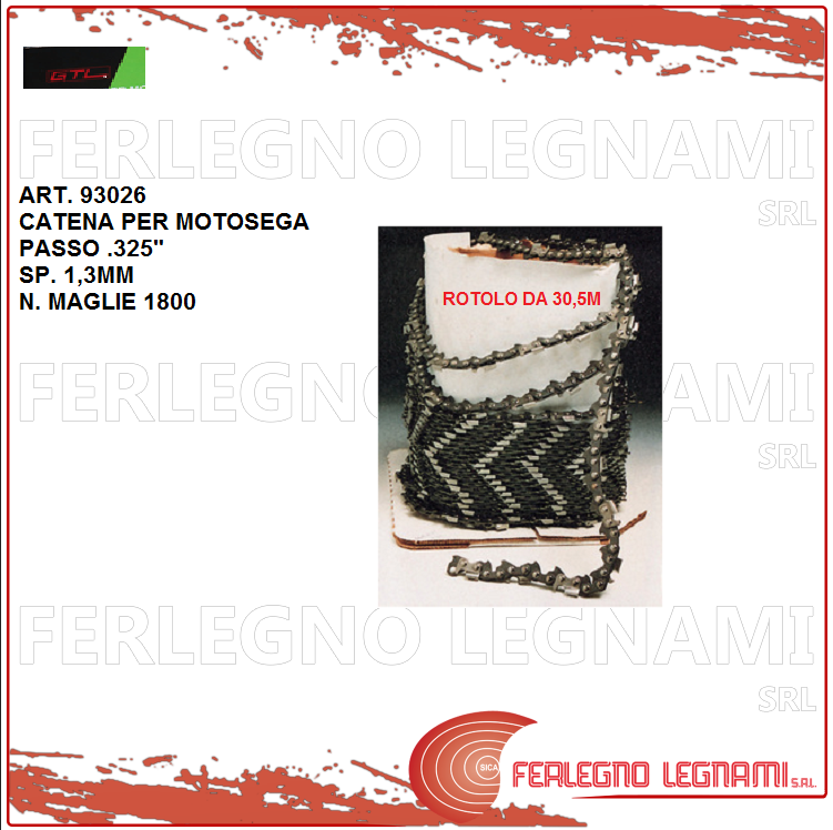 CATENA GTL ROTOLO DA 30,5M PASSO .325  SP.1,3MM  1800 MAGLIE ART. 93026
