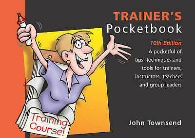 """AS NEW"" John Townsend, The Trainer's Pocketbook (Management Pocketbooks), Paper"