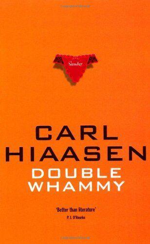Double Whammy By Carl Hiaasen. 9780330309875