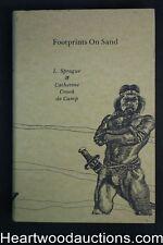 Footprints On Sand by L. Sprague & Catherine Crook de Camp (1981) Inscribed- Hig