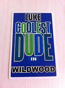 LUKE Coolest Dude In Wildwood New Jersey Personalized Wall Door Sign  NJ N.J.