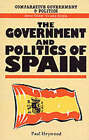 The Government and Politics of Spain by Paul M. Heywood (Paperback, 1995)