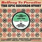 Various Artists - Halfway to Paradise (The Epic Records Story, 2013)