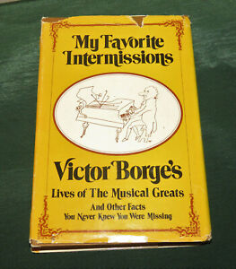 1971-My-Favorite-Intermissions-Victor-Borge-039-s-Lives-of-the-Musical-Greats-Book