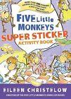 Five Little Monkeys Super Sticker Activity Book by Eileen Christelow (Paperback, 2009)
