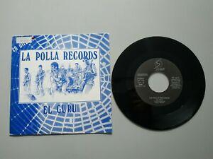 0920-LA-POLLA-RECORDS-EL-GURU-ESPANA-1988-PROMO-SINGLE-VIN-7-POR-VG-DIS-VG