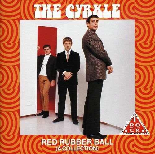 The Cyrkle - Red Rubber Ball: A Collection [New CD]