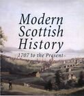 Modern Scottish History 1707 to the Present: v. 1: Transformation of Scotland, 1707-1850 by John Donald Publishers Ltd (Paperback, 2008)