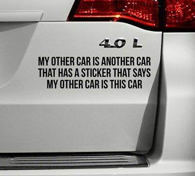 Decal This Is My Other Car Funny Bumper Sticker
