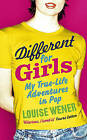 Different for Girls: A girl's own true-life adventures in pop by Louise Wener (Paperback, 2010)