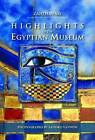 Highlights of the Egyptian Museum by Zahi A. Hawass (Paperback, 2011)