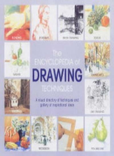 The Encyclopedia of Drawing Techniques By Hazel Harrison