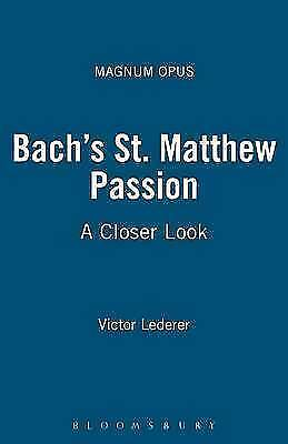 1 of 1 - Bach's St. Matthew Passion: A Closer Look (Magnum Opus), Very Good Condition Boo
