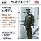 John Philip Sousa: Music for Wind Band, Vol. 13 (CD, Jan-2014, Naxos (Distributor))