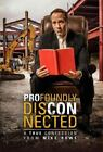 Profoundly Disconnected : A True Confession from Mike Rowe by Mike Rowe (Trade Cloth, Unabridged edition)