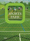 Sports Park by The Images Publishing Group (Hardback, 2016)