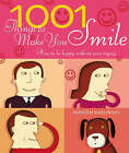 1001 Things To Make You Smile: How to be Happy Without Even Trying by Marion Kaplinsky (Paperback, 2005)