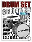 Drum Set Grooves for All Styles by Patrick Riley (Paperback / softback, 2013)