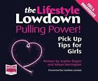 The Lowdown: Pulling Power! Pick Up Tips for Girls by Alison Norrington (CD-Audio, 2014)